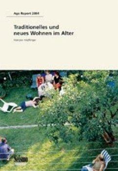 Traditionelles und neues Wohnen im Alter - Höpflinger, Francois