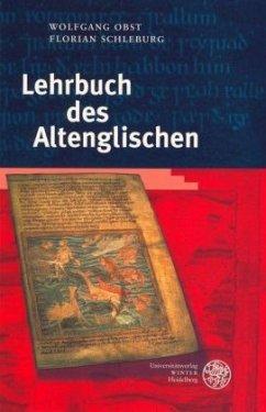 Lehrbuch des Altenglischen - Obst, Wolfgang; Schleburg, Florian