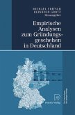 Empirische Analysen zum Gründungsgeschehen in Deutschland