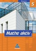 Mathe aktiv 5. Schülerband. Bayern. Hauptschule