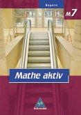 Mathe aktiv M7. Schülerband. Bayern. Hauptschule