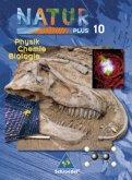 Natur plus 10. Neubearbeitung. Schülerband. Physik, Chemie, Biologie. Bayern. Hauptschule