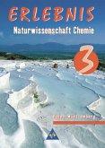 8./9. Schuljahr, Chemie / Erlebnis Naturwissenschaft, Ausgabe Realschule Baden-Württemberg Bd.3