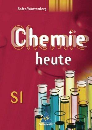 chemie heute si 7 sch lerband baden w rttemberg schulbuch. Black Bedroom Furniture Sets. Home Design Ideas