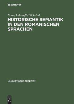 Historische Semantik in den romanischen Sprachen