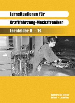 Lernsituationen für Kraftfahrzeug-Mechatroniker