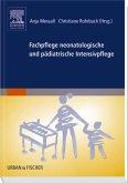 Fachpflege neonatologische und pädiatrische Intensivpflege
