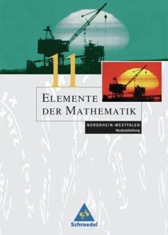 11. Schuljahr / Elemente der Mathematik, Gymnasiale Oberstufe Nordrhein-Westfalen, Neubearbeitung