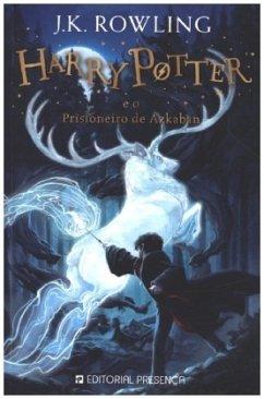 Harry Potter e o Prisioneiro de Azkaban / Harry Potter, portugiesische Ausgabe Bd.3 - Rowling, J. K.