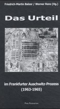 Das Urteil im Frankfurter Auschwitz-Prozess (1963-1965)
