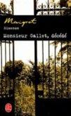 Monsieur Gallet décédé