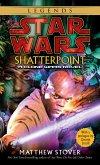 Shatterpoint: Star Wars: A Clone Wars Novel