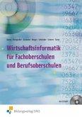Wirtschaftsinformatik für Fachoberschulen und Berufsoberschulen, m. CD-ROM