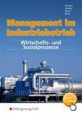 Wirtschafts- und Sozialprozesse / Management im Industriebetrieb 2