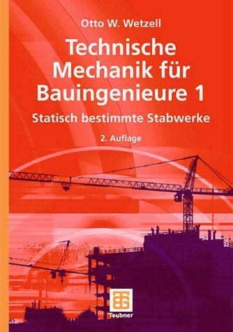 Technische mechanik f r bauingenieure 1 von otto w for Technische mechanik grundlagen pdf