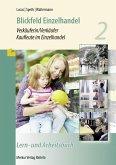 Blickfeld Einzelhandel Verkäuferin/Verkäufer Kaufleute im Einzelhandel