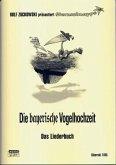 Die bayerische Vogelhochzeit, Das Liederbuch