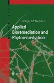 Applied Bioremediation and Phytoremediation