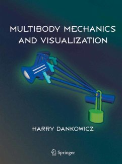 Multibody Mechanics and Visualization - Dankowicz, Harry