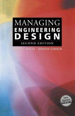 Managing Engineering Design - Hales, Crispin; Gooch, Shayne