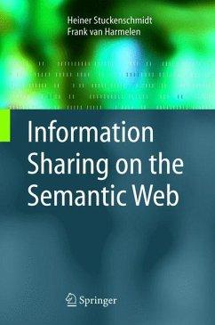 Information Sharing on the Semantic Web - Stuckenschmidt, H.;Harmelen, F. van