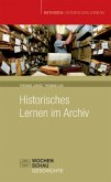 Historisches Lernen im Archiv