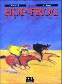 Der Hop-Frog Aufstand