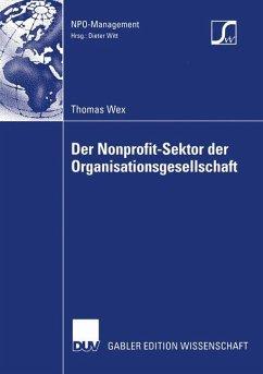 Der Nonprofit-Sektor der Organisationsgesellschaft - Wex, Thomas