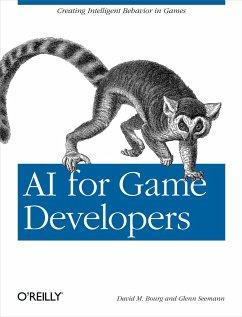AI for Game Developers - Bourg, David M.; Seemann, Glenn