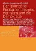Der islamische Fundamentalismus, der Islam und die Demokratie