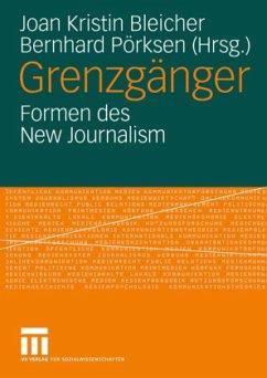 Grenzgänger - Bleicher, Joan Kristin / Pörksen, Bernhard (Hgg.)
