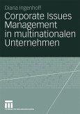 Corporate Issues Management in multinationalen Unternehmen