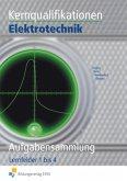 Kernqualifikationen Elektrotechnik. Aufgabenband