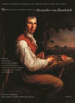 Ansichten der Kordilleren und Monumente der eingeborenen Völker Amerikas - Humboldt, Alexander von