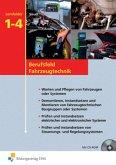 Fahrzeugtechnik. Lernfeld 1 - 4