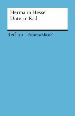 Unterm Rad. Lektüreschlüssel für Schüler - Hesse, Hermann