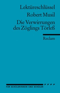 Lektüreschlüssel Robert Musil 'Die Verwirrungen des Zöglings Törleß' - Eisenbeis, Manfred