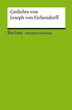 Gedichte von Joseph von Eichendorff. Interpretationen