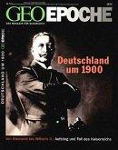 GEO Epoche Deutschland um 1900