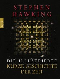 Die illustrierte Kurze Geschichte der Zeit - Hawking, Stephen