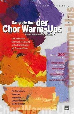Das große Buch der Chor Warm-Ups