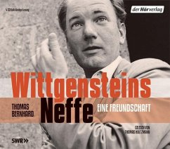 Wittgensteins Neffe, 4 Audio-CDs - Bernhard, Thomas