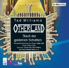 Stadt der goldenen Schatten / Otherland Bd.1 (6 Audio-CDs)