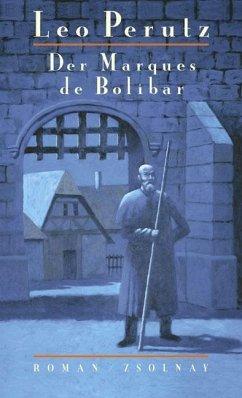 Der Marques de Bolibar - Perutz, Leo