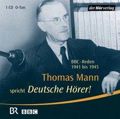 Deutsche Hörer!, 1 Audio-CD - Mann, Thomas