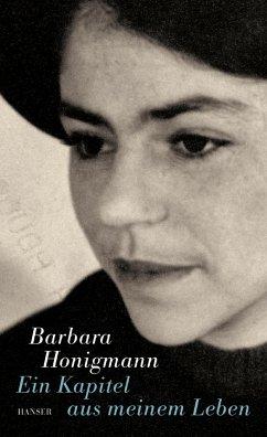 Ein Kapitel aus meinem Leben - Honigmann, Barbara