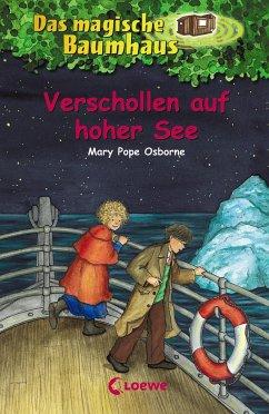 Verschollen auf hoher See / Das magische Baumhaus Bd.22 - Osborne, Mary Pope