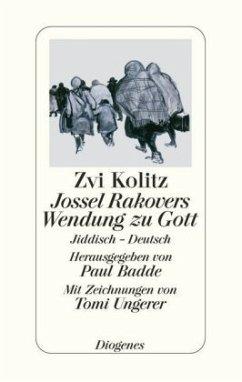 Jossel Rakovers Wendung zu Gott - Kolitz, Zvi