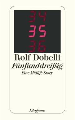 Fünfunddreißig - Dobelli, Rolf