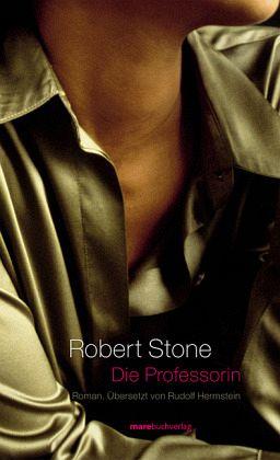 Die Professorin - Stone, Robert